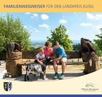 Familienwegweiser für den Landkreis Kusel (Auflage 2)
