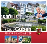 Stadt Guben SENIORENWEGWEISER (Auflage 2)