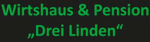 Wirtshaus & Pension Drei Linden
