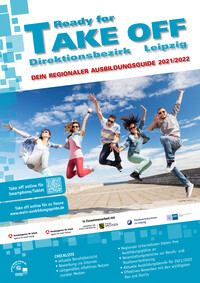 Ready for Take Off 2021/2022 - Magazin für Ausbildung, Beruf und mehr... Leipzig (Auflage 13)