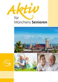 Aktiv für Münchens Senioren (Auflage 4)