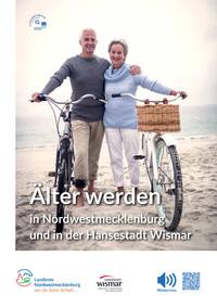 Älter werden im Landkreis Nordwestmecklenburg und in der Hansestadt Wismar (Auflage 2)