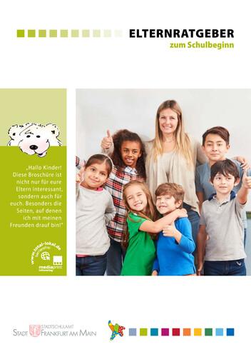 Elternratgeber zum Schulbeginn Stadt Frankfurt am Main (Auflage 14)