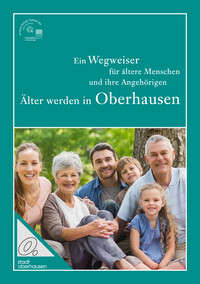 Älter werden in Oberhausen (Auflage 11)