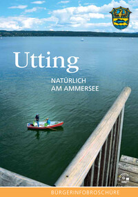 Informationsbroschüre Utting NATÜRLICH AM AMMERSEE (Auflage 13)