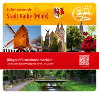 Die Stadt Kalbe (Milde) mit ihren Ortsteilen Bürgerinformationsbroschüre (Auflage 3)