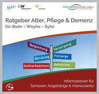 Ratgeber Alter, Pflege & Demenz für Stuhr - Weyhe - Syke (Auflage 2)