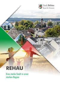 Rehau - Eine starke Stadt in einer starken Region (Auflage 11)