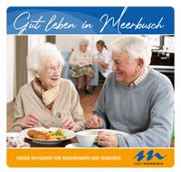 Unser Ratgeber für Seniorinnen und Senioren Stadt Meerbusch (Auflage 6)