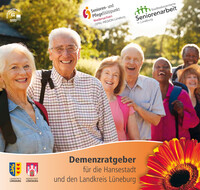 Demenzratgeber für die Hansestadt und den Landkreis Lüneburg (Auflage 2)