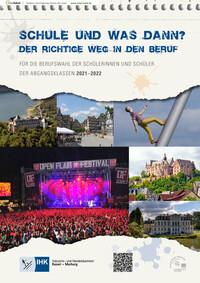 Schule und was dann? Der richtige Weg in den Beruf. IHK Kassel - Marburg 2021 - 2022 (Auflage 16)