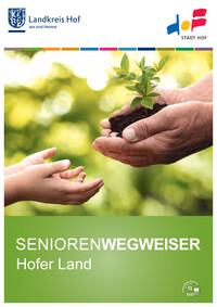 Seniorenwegweiser Hofer Land (Auflage 4)