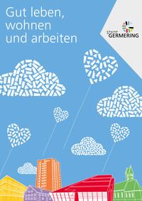 Gut leben, wohnen und arbeiten in Germering (Auflage 4)