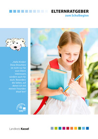 Elternratgeber zum Schulbeginn Landkreis Kassel (Auflage 17)