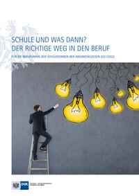 Schule und was dann? Der richtige Weg in den Beruf 2021/2022 - Frankfurt am Main (Auflage 27)