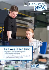 Dein Weg in den Beruf Magazin für Ausbildung und Karriereperspektiven im Landkreis Neustadt an der Waldnaab (Auflage 2)