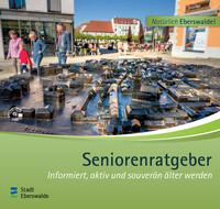 Seniorenwegweiser für die Stadt Eberswalde (Auflage 4)