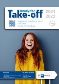 Take-off Magazin für Ausbildung, Beruf und mehr ... 2021/2022 IHK Flensburg (Auflage 8)