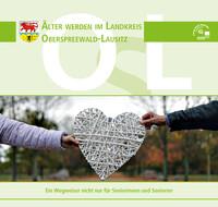 Älter werden im Landkreis Oberspreewald-Lausitz (Auflage 8)