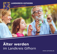 Älter werden im Landkreis Gifhorn (Auflage 3)