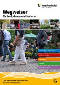 Wegweiser für Seniorinnen und Senioren Stadt Korschenbroich (Auflage 8)