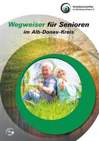 Wegweiser für Senioren im Alb-Donau-Kreis (Auflage 2)