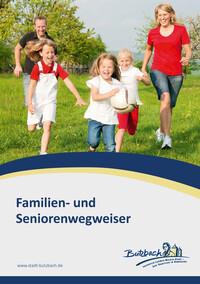 Familien- und Seniorenwegweiser der Stadt Butzbach (Auflage 1)