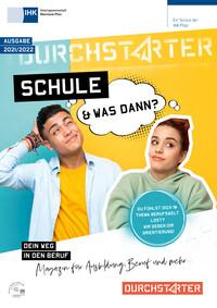 Schule - und was dann? Magazin für die Ausbildung, Beruf und mehr 2021/2022 IHK Rheinland-Pfalz (Auflage 24)