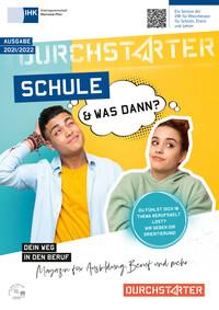 Schule und was dann? 2021/2022 - IHK Arbeitsgemeinschaft Rheinland-Pfalz (Auflage 7)