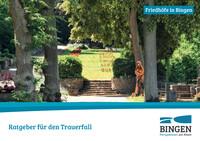 Bingen am Rhein - Ratgeber für den Trauerfall (Auflage 2)