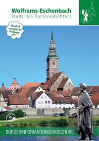 Bürgerinformationsbroschüre der Stadt Wolframs-Eschenbach (Auflage 1)