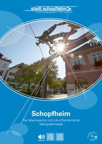 Schopfheim - Die lebenswerte und zukunftsorientiert Markgrafenstadt (Auflage 18)