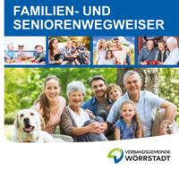 Familien- und Seniorenwegweiser der Verbandsgemeinde Wörrstadt (Auflage 1)