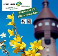 Seniorenwegweiser für die Stadt Heide (Auflage 3)