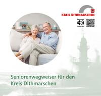 Seniorenwegweiser für den Landkreis Dithmarschen (Auflage 3)