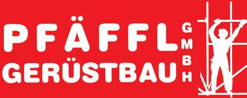 Pfäffl Gerüstbau GmbH