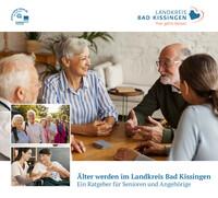 Seniorenwegweiser für den Landkreis Bad Kissingen (Auflage 4)