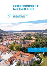 Zukunftschancen für Fachkräfte in der Musik- und Bergstadt Sondershausen (Auflage 1)