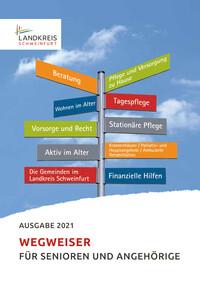Seniorenwegweiser für den Landkreis Schweinfurt (Auflage 1)