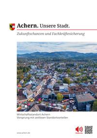 Zukunftschancen und Fachkräftesicherung in der Stadt Achern (Auflage 1)