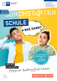 Schule - und was dann? Berufswahl 2021/2022 - IHK Arbeitsgemeinschaft Rheinland-Pfalz, IHK Koblenz (Auflage 23)