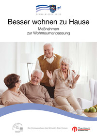 Besser wohnen zu Hause - Maßnahmen zur Wohnraumanpassung - Schwalm-Eder-Kreis (Auflage 2)