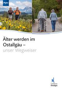 Älter werden im Ostallgäu – unser Wegweiser (Auflage 7)