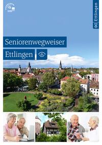 Ratgeber für Senioren der Stadt Ettlingen (Auflage 4)