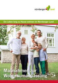 Ein Leben lang zu Hause wohnen im Nürnberger Land (Auflage 2)