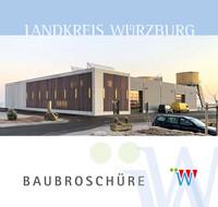Landkreis Würzburg Baubroschüre (Auflage 13)
