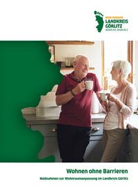Wohnen ohne Barrieren: Maßnahmen zur Wohnraumanpassung im Landkreis Görlitz (Auflage 1)